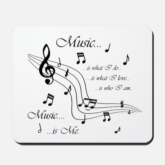 Music is Me Mousepad