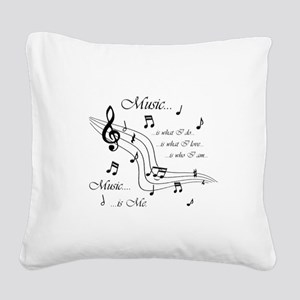 Music is Me Square Canvas Pillow