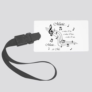 Music is Me Large Luggage Tag