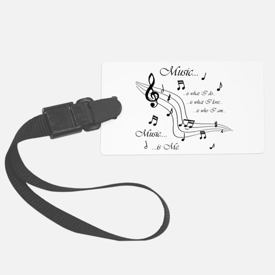 Music is Me Luggage Tag