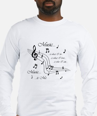 Music is Me Long Sleeve T-Shirt