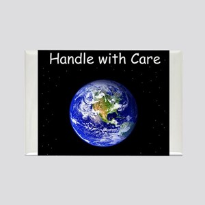 """""""Handle with Care"""" Earth shirt Rectangle Magnet"""