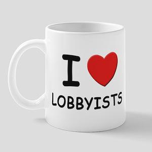 I love lobbyists Mug