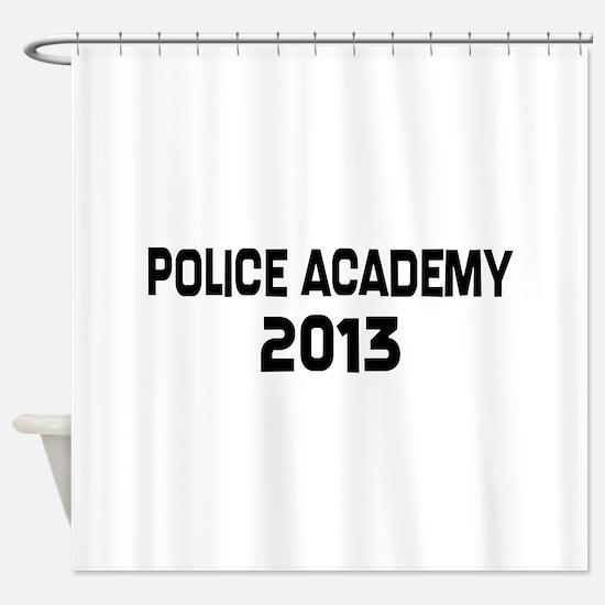 2013 Police Academy Grad Shower Curtain