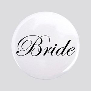 "Bride's 3.5"" Button"