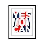 Yes Mom Can (light) Framed Panel Print