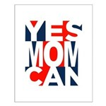 Yes Mom Can (light) Posters