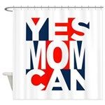 Yes Mom Can (light) Shower Curtain