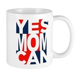 Yes Mom Can (light) Taza