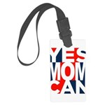 Yes Mom Can (light) Large Luggage Tag