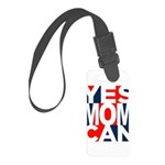 Yes Mom Can (light) Small Luggage Tag