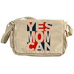 Yes Mom Can (light) Messenger Bag