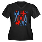 Yes Mom Can (light) Plus Size T-Shirt