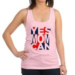 Yes Mom Can (light) Racerback Tank Top