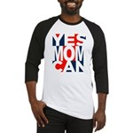 Yes Mom Can (light) Baseball Jersey