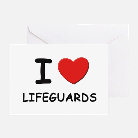 I love lifeguards Greeting Cards (Pk of 10)