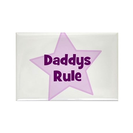 Daddys Rule Rectangle Magnet