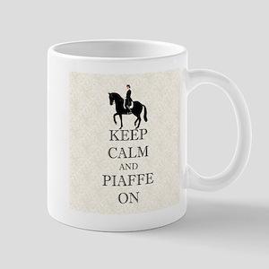 Keep Calm and Piaffe On Dressage Horse Mug