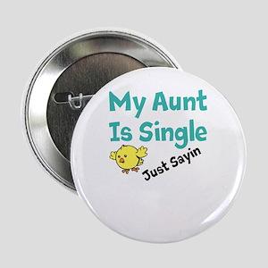 """Single Aunt 2.25"""" Button"""