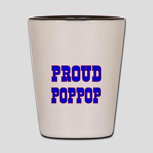 Proud Poppop Shot Glass
