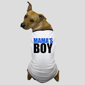 MAMAS BOY Dog T-Shirt