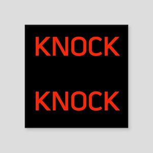 "Knock Knock Square Sticker 3"" x 3"""