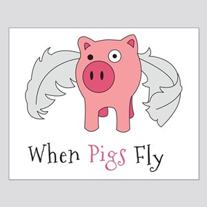 When Pigs Fly Posters