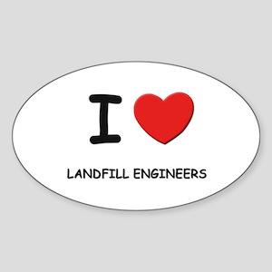 I love landfill engineers Oval Sticker