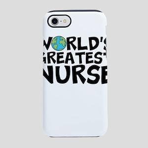 World's Greatest Nurse iPhone 7 Tough Case