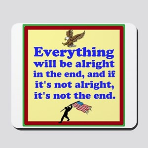 Everything will be alright! Mousepad