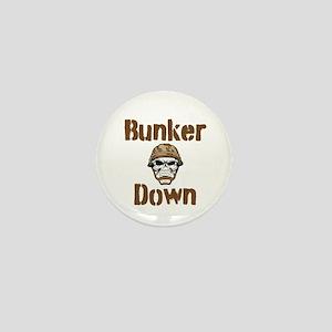 Bunker Down Mini Button