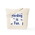 Herding Fun Tote Bag