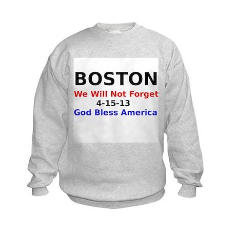 Boston we will not forget 4-15-13 Sweatshirt