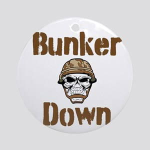 Bunker Down Ornament (Round)