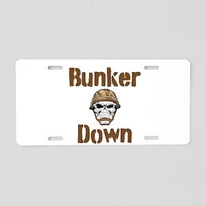 Bunker Down Aluminum License Plate