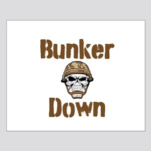Bunker Down Posters