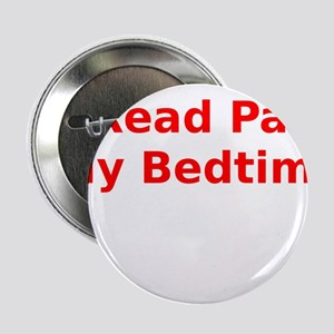 """I Read Past My Bedtime 2.25"""" Button"""