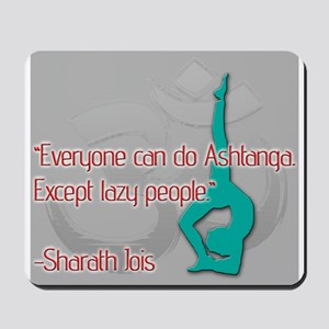 Ashtanga for everyone Mousepad