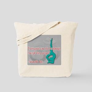 Ashtanga for everyone Tote Bag
