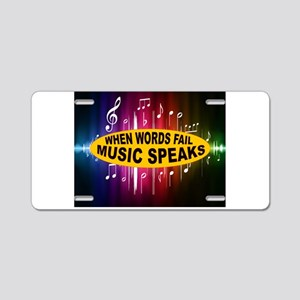 MUSIC SPEAKS Aluminum License Plate