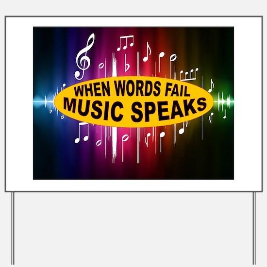 MUSIC SPEAKS Yard Sign