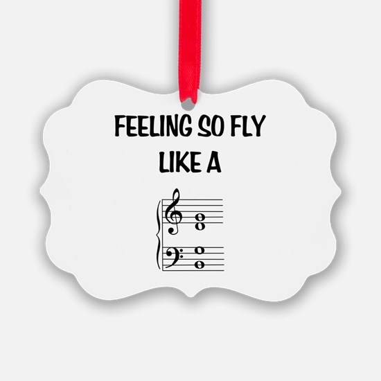 Feeling So Fly Ornament