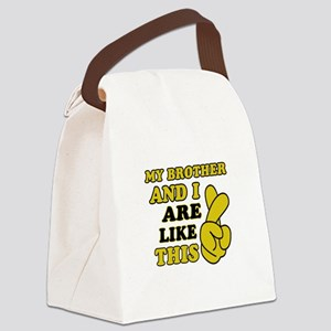 Me and Brother are like this Canvas Lunch Bag