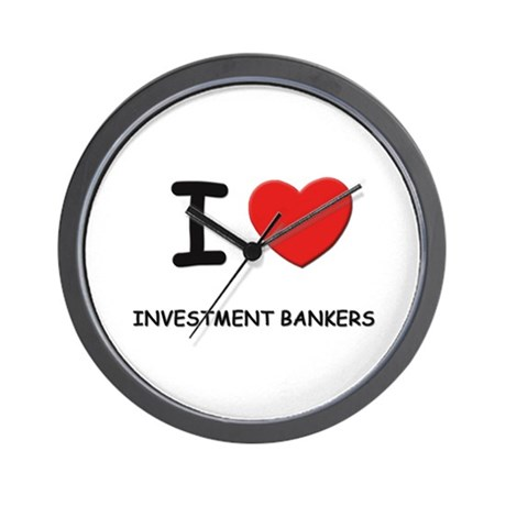 I love investment bankers Wall Clock