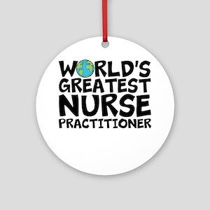 World's Greatest Nurse Practitioner Round Orna