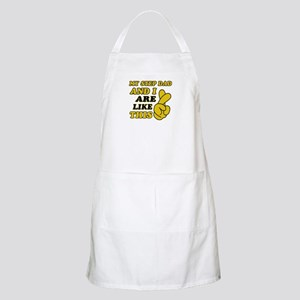 Me and Step Dad are like this Apron