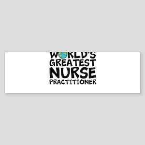 World's Greatest Nurse Practitioner Bumper Sti
