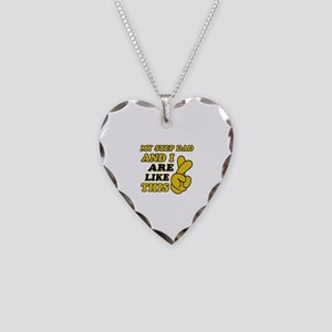 Me and Step Dad are like this Necklace Heart Charm