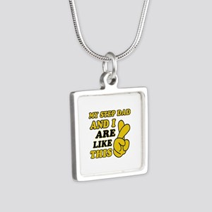 Me and Step Dad are like this Silver Square Neckla