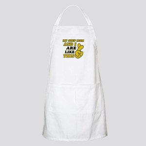 Me and Step Mom are like this Apron